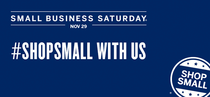 Shop with Us on Nov 29 Small Business Saturday